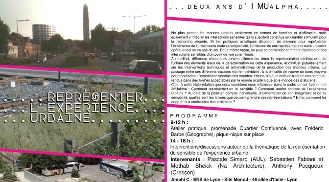 Deux ans IMUalpha » Représenter l'expérience urbaine» 26 juin 2015